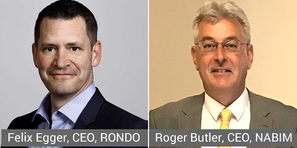 Felix Egger, CEO, RONDO and Roger Butler, CEO, NABIM